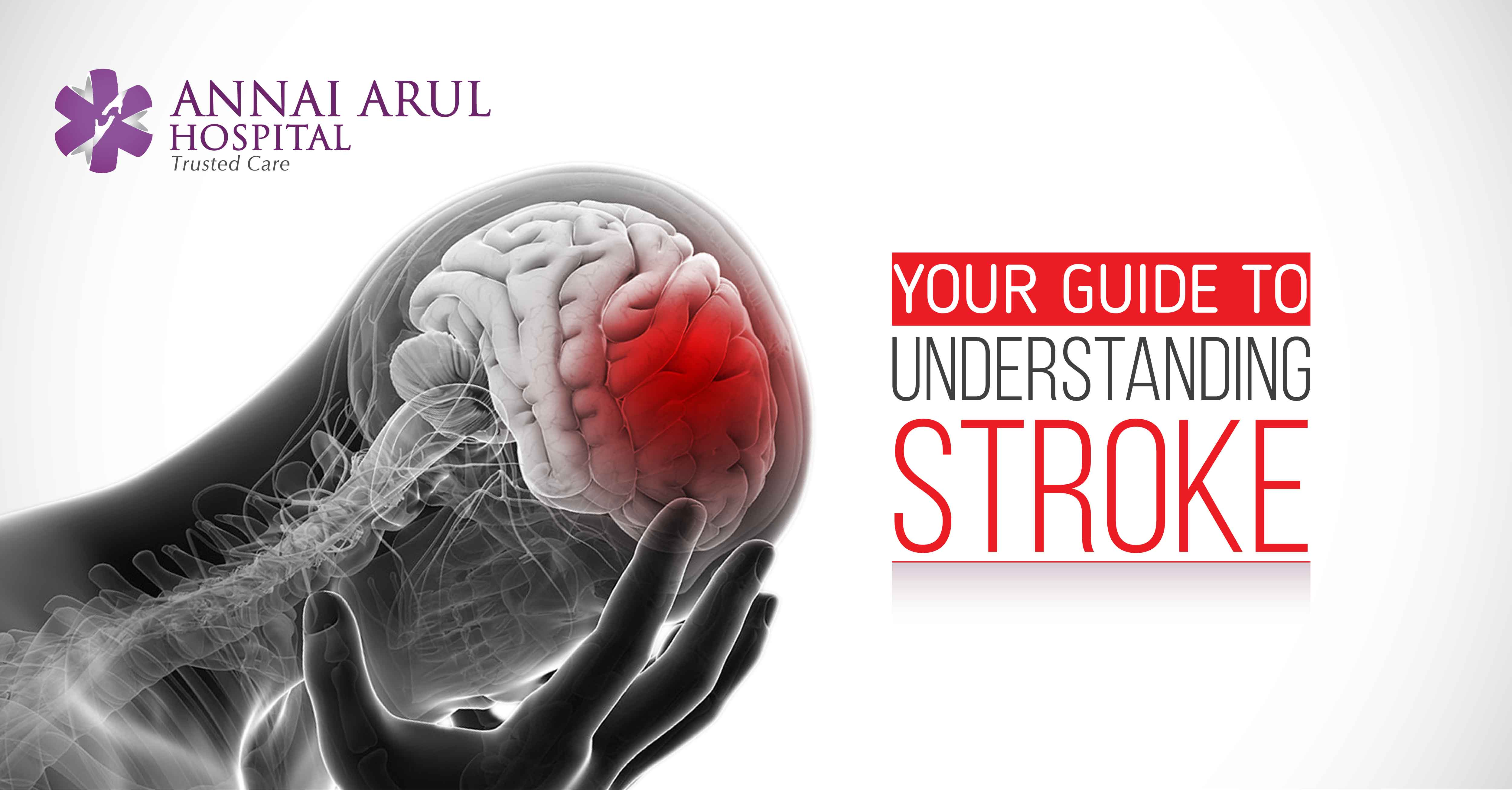 Your Complete Guide to Understanding Stroke